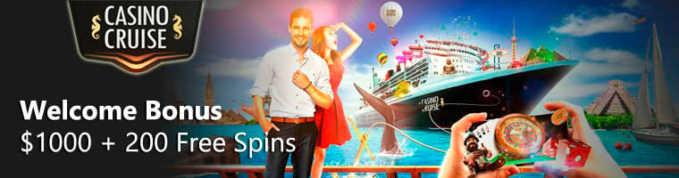 Casino Cruise 1,000 + 200 Free Spins Welcome Bonus