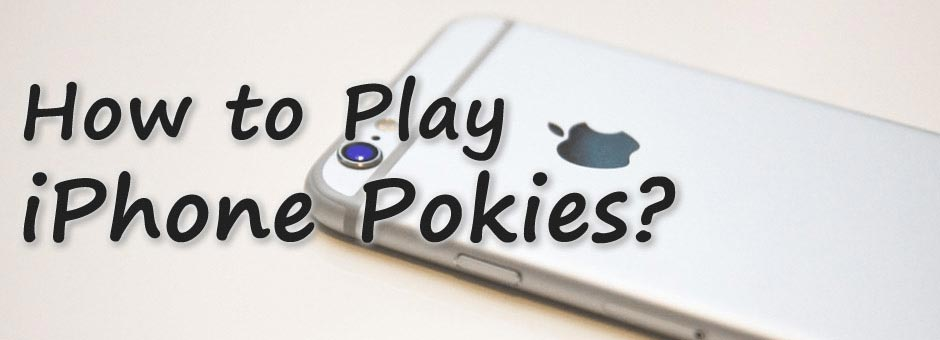 Go Wild with iPhone Pokies